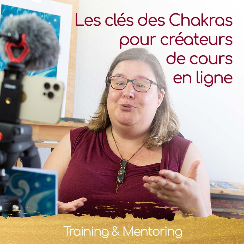 Les Clés des Chakras pour Créateurs de Cours en Ligne par Christel Mesey