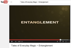 Tales of Everyday Magic - Entanglement