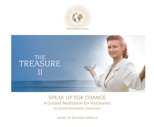 The Treasure II: Speak up for Change A Guided Meditative Journey