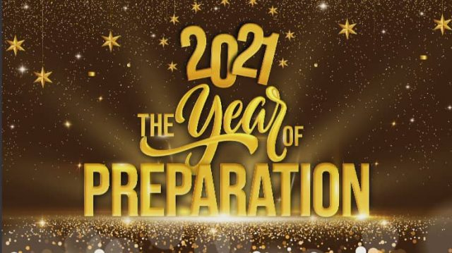 2021 The Year Of Preparation