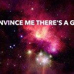Convince Me There's A God – Thermodynamics