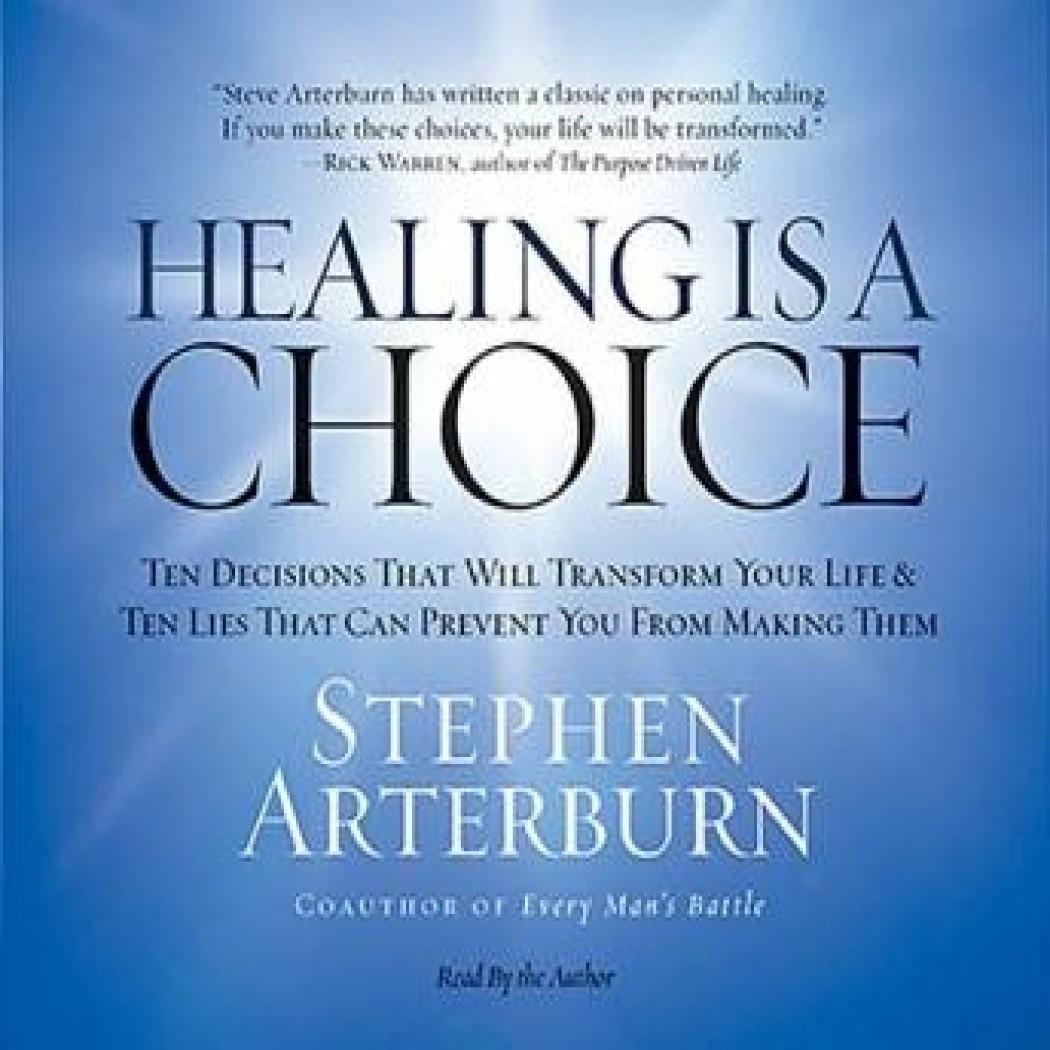 Healing Is A Choice By Stephen Arterburn Audiobook