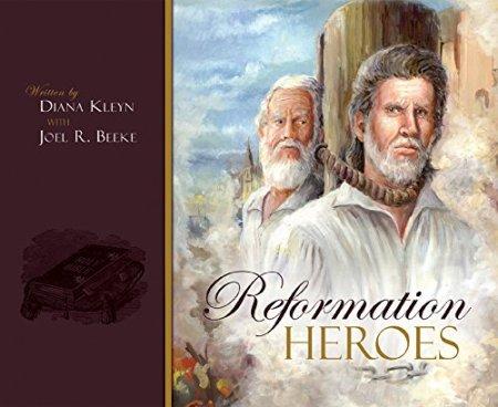 Reformation-Heroes 2