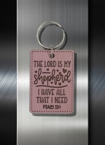 Key ring The Lord is My Shepherd I have all I need Ps 23 01
