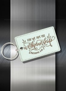 Key ring We are His workmanship Eph 2 10