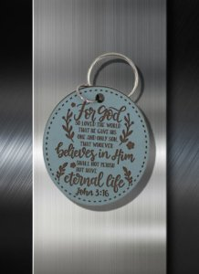 Key ring For God so Loved the World That He gave His Only Begotten Son That Whosoever believeth in Him Should Not Perish but Have Ever Lasting Life John 3 16