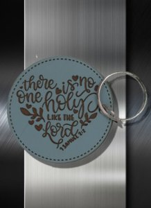 Key ring No One Holy Like the Lord 1 Samuel 02 02