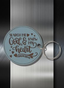 Key ring Search me Oh God and Know My heart Psalm 139 23