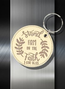 Key ring Stand Firm in the Faith 1 Cor 16 13