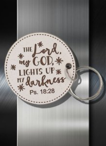 Key ring The Lord My God Lights My Darkness Psalm 18 28