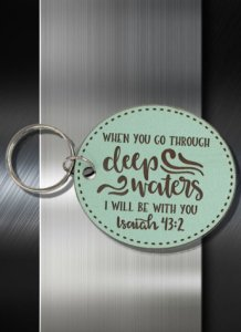 Key ring When you go through Deep Waters I will go with you Is 43 02 Circle