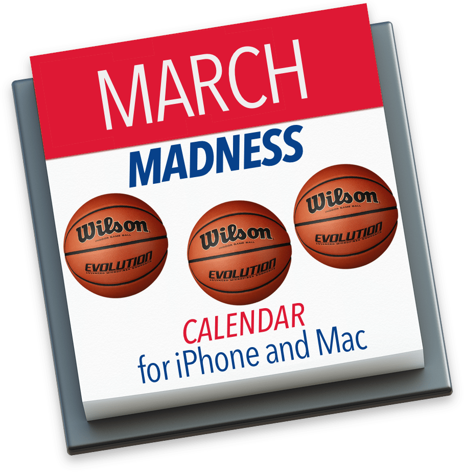 March Madness Calendars for iPhone and Mac