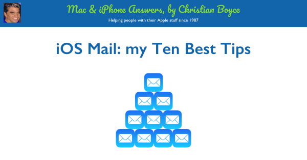 iOS Mail my Ten Best Tips