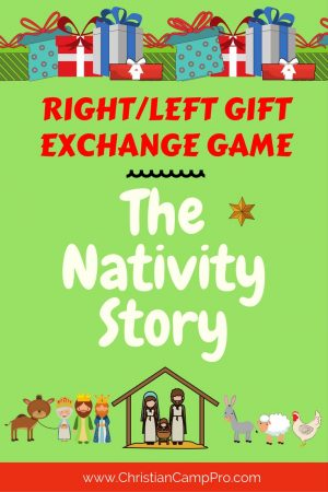 RIGHT/LEFT Gift Exchange Game - The Nativity Story ...