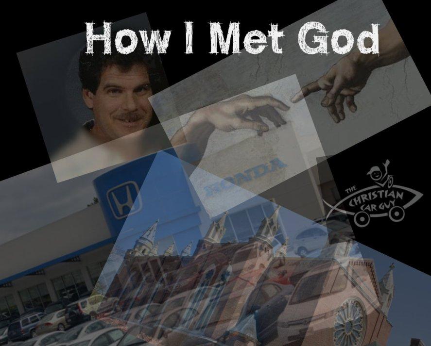 How I met God