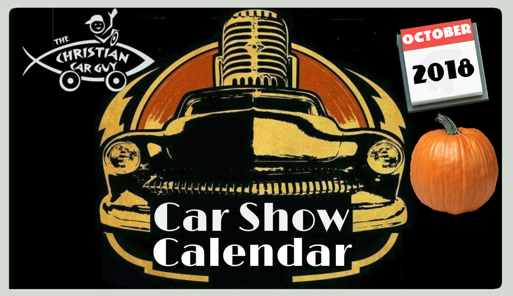 Car Show Calendar October The Christian Car Guy Radio Show - Pilot mountain car show 2018