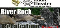 Christian Car Guy Theater Episode 42- River Rock Retaliation Part 3