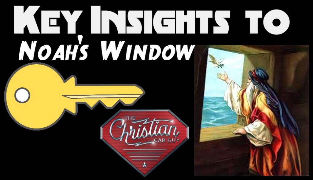 Key Insights To Noah's Window