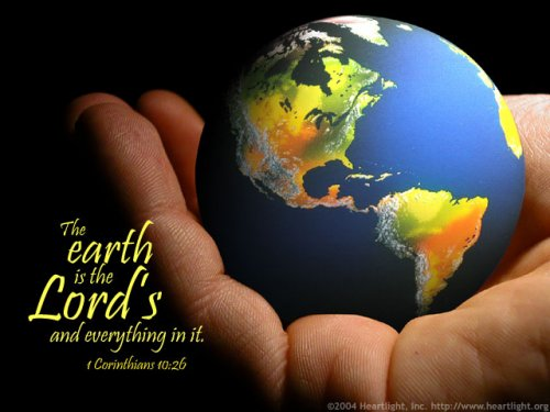 The Earth is the Lord's