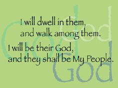God Will Dwell In Us and With Us