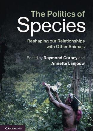 the politics of species Cambridge 2013 2