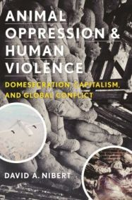 Animal Oppression and HUman Violence Nibert