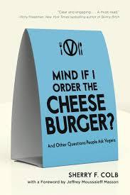 Mind if Cheeseburger Sherry F Colb