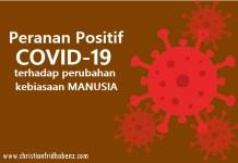 Peranan Positif COVID-19 terhadap Kebiasaan Manusia