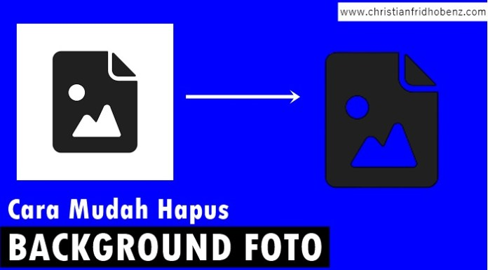 cara mudah hapus background foto