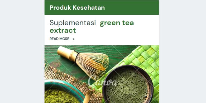 Green Tea Alias Teh Hijau