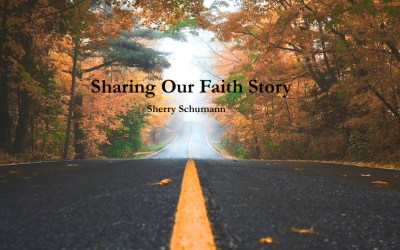 Sharing Our Faith Story