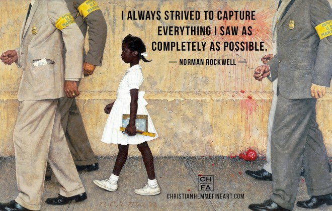 Norman Rockwell Quote Capture Everything