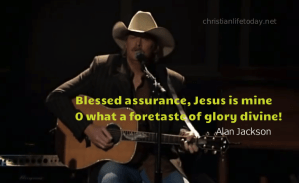 Blessed Assurance Jesus is mine Alan Jackson Country Gospel