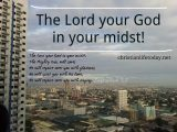 The Lord your God in your midst