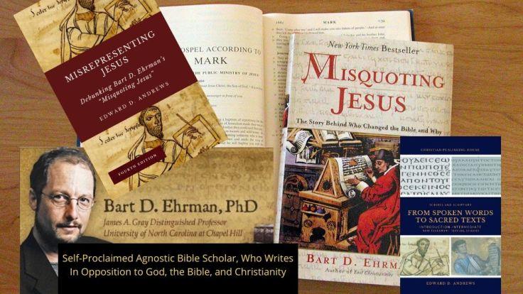 Ehrman - Misquoting Jesus - Misrepresenting Jesus