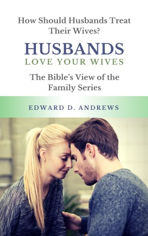 HUSBANDS - Love Your Wives