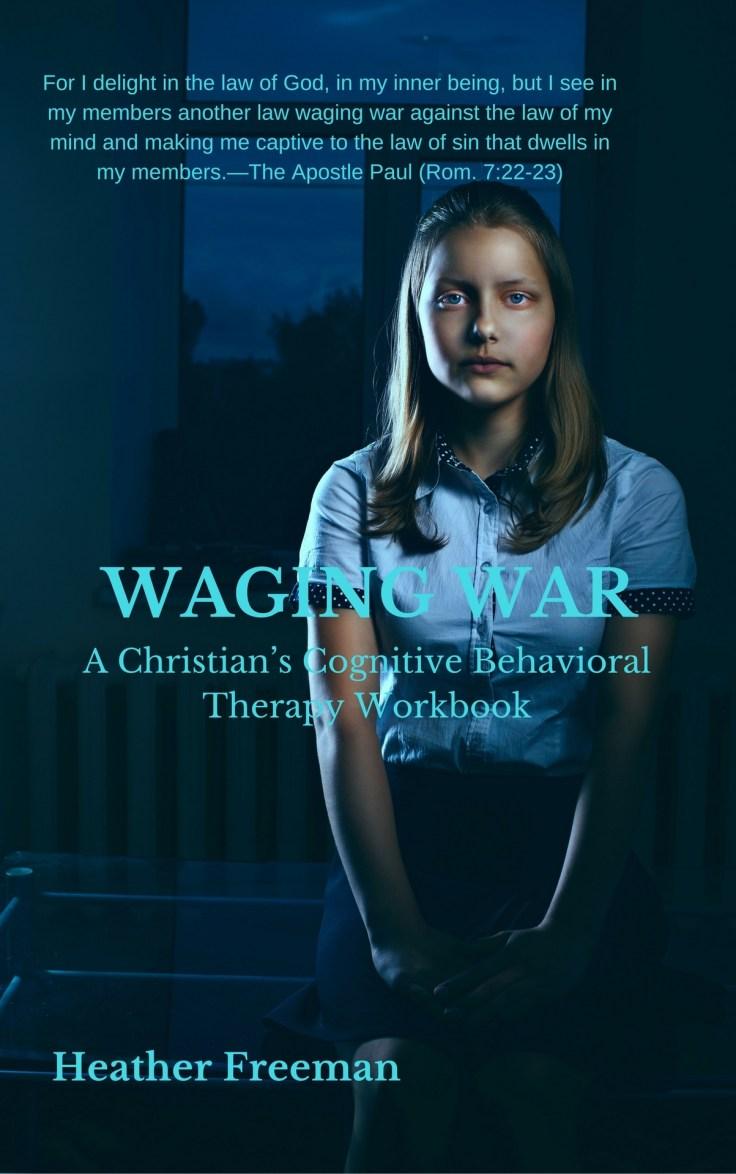 Waging War - Heather Freeman