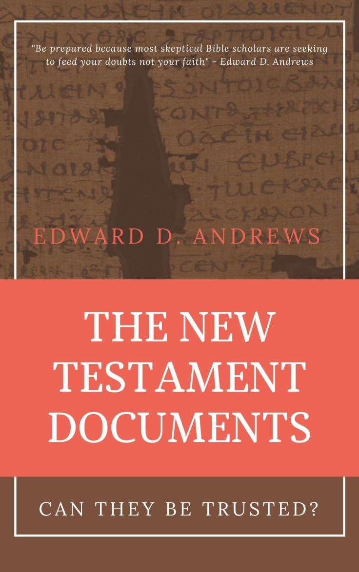 THE NEW TESTAMENT DOCUMENTS