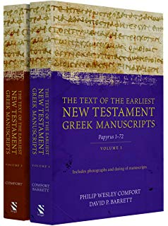 The Text of the Earliest New Testament Manuscripts