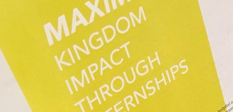 Maximize Kingdom Impact through Internships