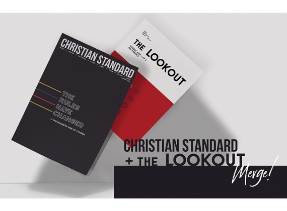 Christian Standard and The Lookout Merge!