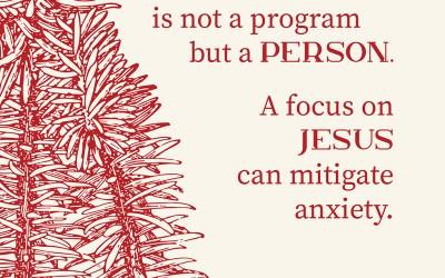 The Anxiety Antidote (A Study of Luke 2)