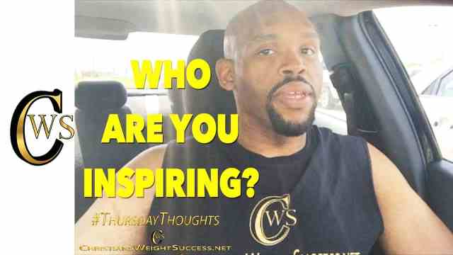 WHO ARE YOU INSPIRING?