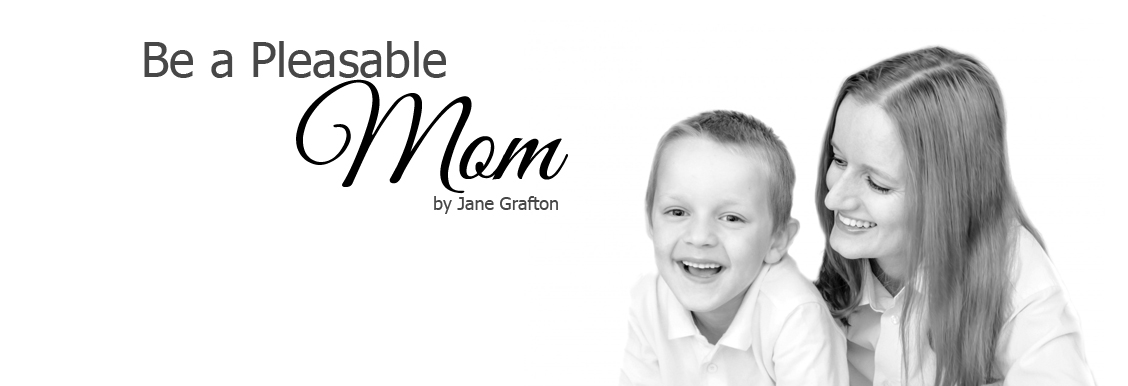 be a pleasable mom jane grafton