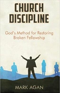 Church Discipline God's Method For Restoring Broken Fellowship