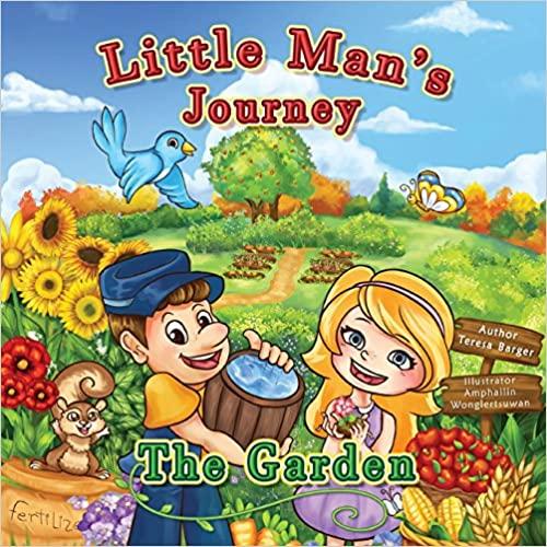 Little Man's Journey: The Garden