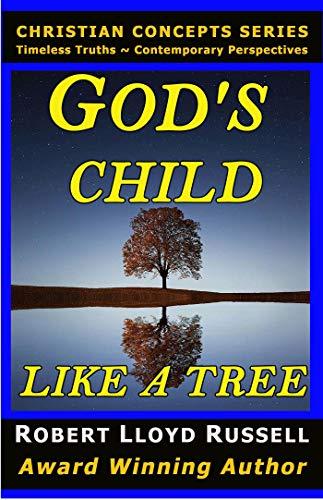 God's Child: Like A Tree