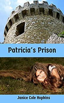 Patricia's Prison