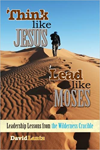 Think Like Jesus, Lead Like Moses