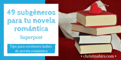 christina-birs-49-subgeneros-para-tu-novela-romantica